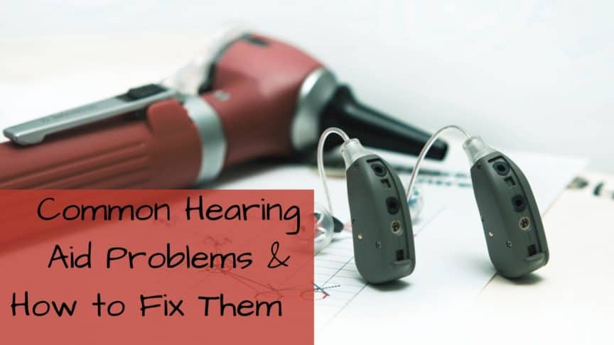 Common Hearing Aid Problems & How to Fix Them